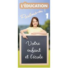 Dépliant ACSI No 1 : Votre enfant et l'école (lot de 100)
