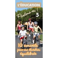Dépliant ACSI N°5 : Dix conseils pour une éducation équilibrée (lot de 100)