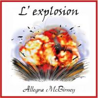 Allegra - L'explosion