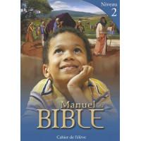 Manuels de Bible Niveau 2 - Cahier de l'élève