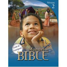 Manuels de Bible Niveau 2 - Guide de l'enseignant