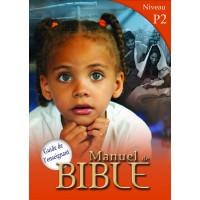 Manuels de Bible Niveau P2 - Guide de l'enseignant