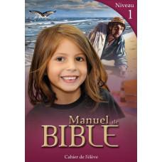Manuels de Bible Niveau 1 - Cahier de l'élève