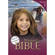 Manuels de Bible Niveau 1 - Guide de l'enseignant