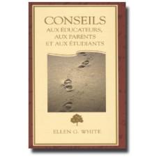 Conseils aux Educateurs, aux Parents et aux Etudiants