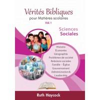 Vérités Bibliques I : Sciences sociales