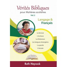 Vérités Bibliques II : L'art du langage et le français