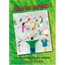 Allez les enfants ! La vie spirituelle des enfants