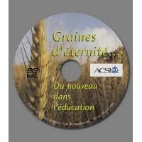 DVD Graines d'éternité... Du nouveau dans l'éducation chrétienne