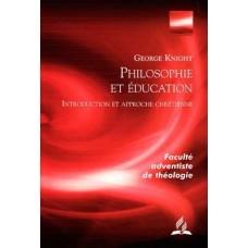 Philosophie et Education: Introduction et approche chrétienne