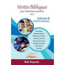 Vérités Bibliques 3 : Sciences & mathématiques