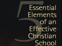 Essential Elements of a Christian School